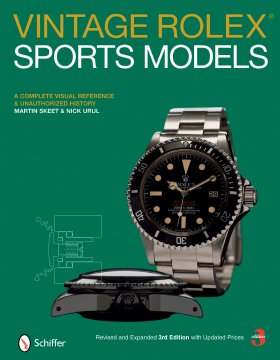 Vintage Rolex® Sports Models Revised & Expanded 3rd Edition